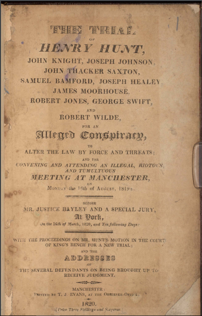 The trial of Henry Hunt. Copyright University of Manchester Library