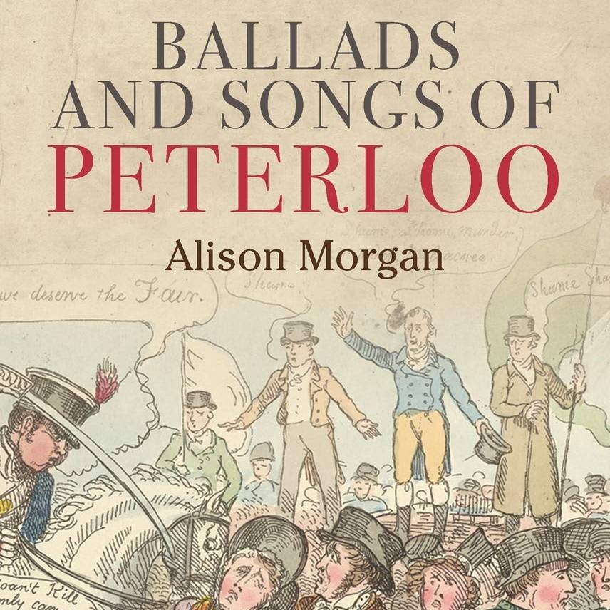 Ballads & Songs of Peterloo