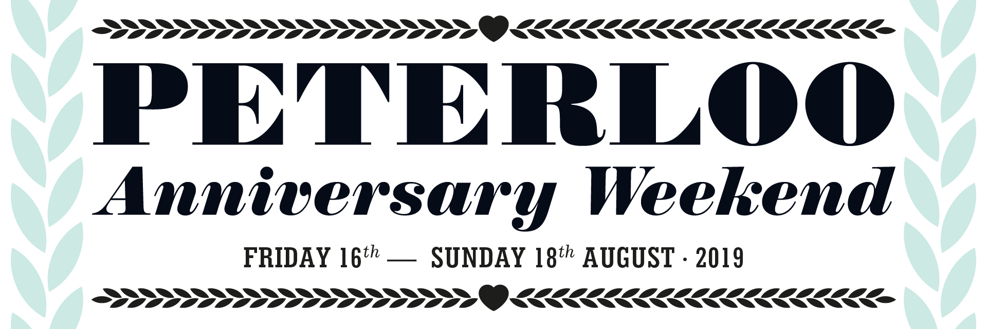 Peterloo 2019 Anniversary Weekend